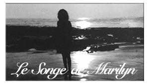 Gîte Le Songe de Marilyn